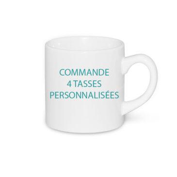 Commande 4 tasses personnalisées